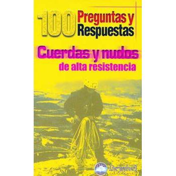 100 Preg. y Resp. - Cuerdas y Nudos - Desnivel - M. Arnaud